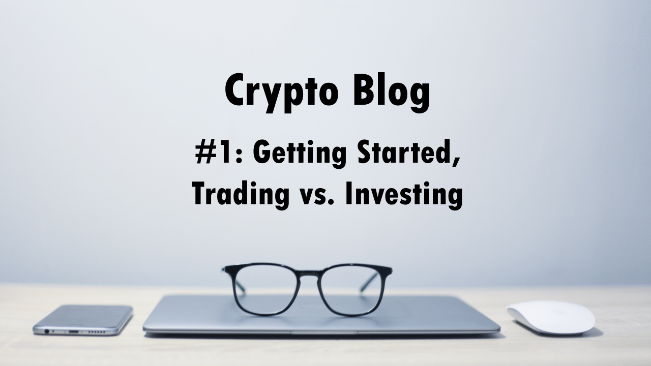 investing in cryptocurrency blog
