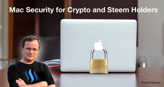 Mac Security for Crypto and Steem Holders