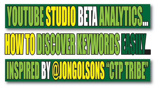 YouTube Analytices, Keyword Discovery, CTP Tribe.png